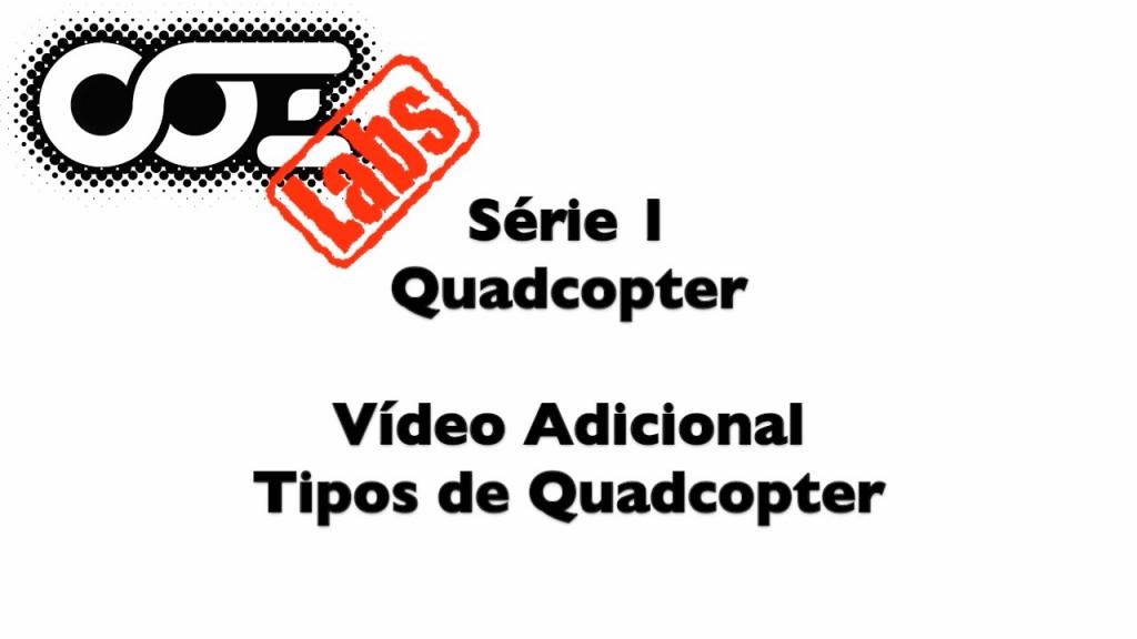 S01VA03_-_Tipos_de_Quadcopter_-_Thumb