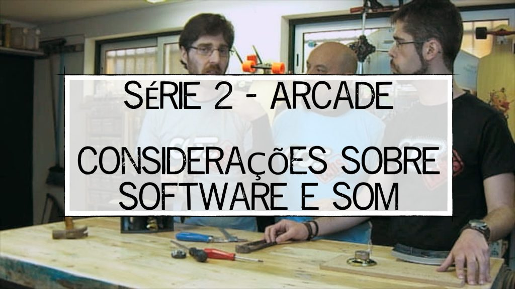 S02E05_-_Consideracoes_Sobre_Software_e_Som_-_Thumb
